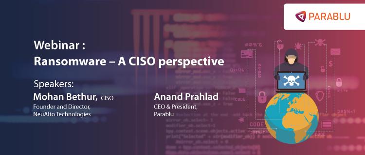 Webinars-Ransomware – A CISO perspective